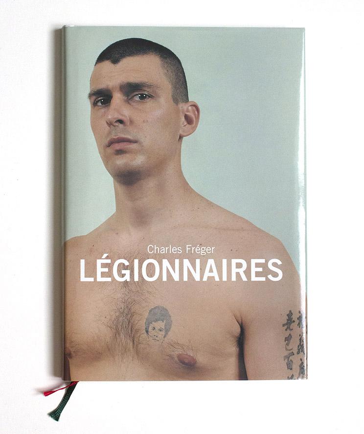 Charles Fréger Légionnaires